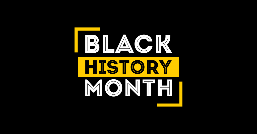 Black rectagle that says black history month